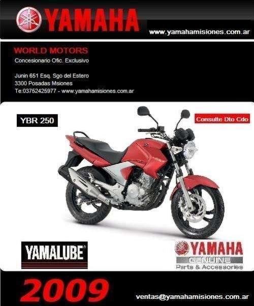 Moto yamaha ybr 250 2009-0km- argentina, misiones,corrientes, entre rios, chaco, formosa