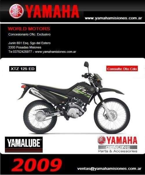 Yamaha xtz 125 ed 2009-0km- importantes descuento contado, argentina, misiones, chaco, santa fe, corrientes, formosa, entre rios