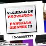 ALQUILER DE PANTALLA GIGANTE Y PROYECTOR+SONIDO  ZONA SUR 1558905337