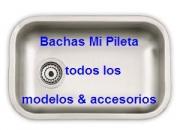 Bachas Mi Pileta Todos los modelos y accesorios
