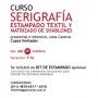Curso de Serigrafía, Estampación Textil y Matrizado