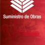 Suministro de obras / Gestionamiento integral / Venta de materiales