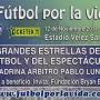 FÚTBOL POR LA VIDA ARGENTINA ® 12/11/2011 Fundación Bryan Balzano & Vélez Sarsfield