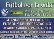 Futbol por la vida argentina ® 12/11/2011 fundaci…