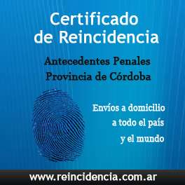 Certificados de reincidencia (antecedentes penales) de córdoba