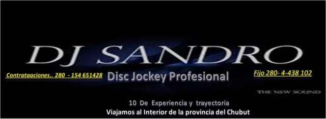 Djsandro® disc jockey trelew chubut