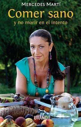 Libro comer sano...mercedes martì (nuevo)
