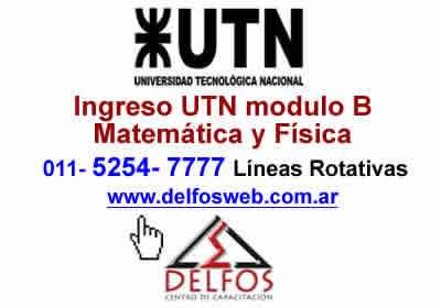 Utn - módulo b - matemática y física