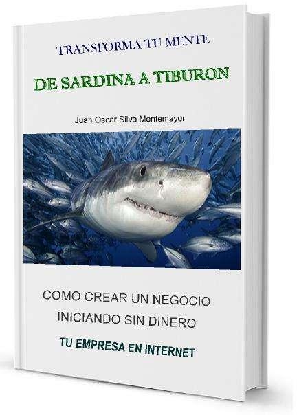 Libro ?transforma tu mente de sardina a tiburon? (pdf)