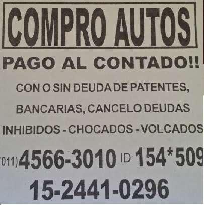 Compro autos con o sin deuda!!!pago al contado!!!todas las marcas!