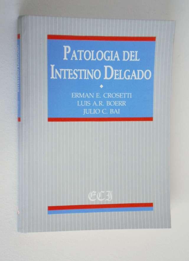 Patología del instestino delgado. crosetti- boaerr-bai. op!!
