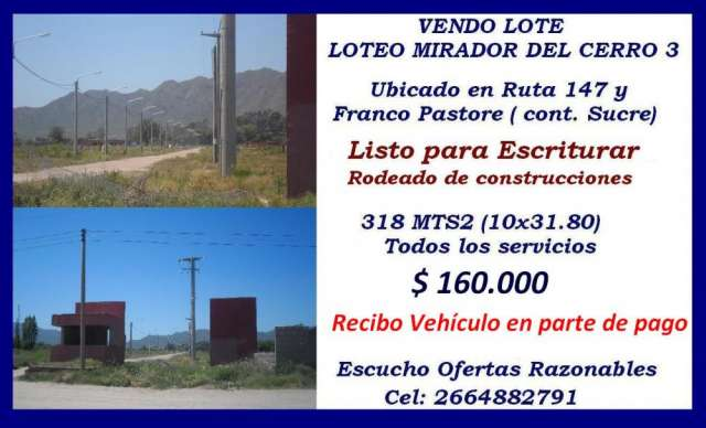 Vendo lote 318mts2 loteo mirador del cerro 3 sluis capital