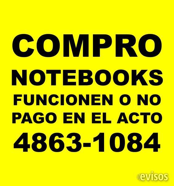 Pago mas notebooks netbooks y macbooks rotas o no te:4863-1084