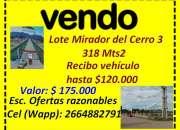Vendo Lote Mirador del Cerro 3, SLuis capital, 318mts2
