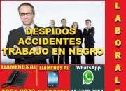 ABOGADOS LABORALES EN CAPITAL,LLAMADAS O WHATSAPP 1532593054  DESPIDOS TRABAJO EN NEGRO
