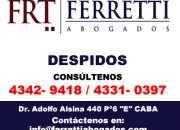FERRETTI ABOGADOS Indemnizacion Laboral  Avellaneda Puede contactarse al [4342-9418]