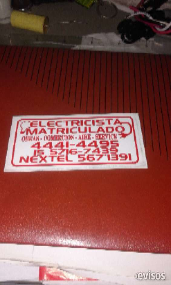 Electricista matriculado wathsapp 1557167439