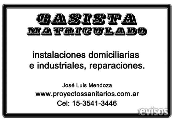 Gasista matriculado y especialista en instalaciones sanitarias, de gas