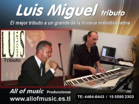 Luis miguel tributo show para fiestas