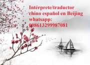 Intérprete/traductor chino español en Beijing
