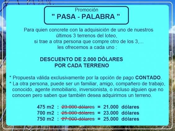 """Promoción """"pasa-palabra"""". terrenos. acepto pesos. san luis"""